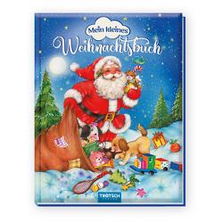 Trötsch Kinderbuch Mein kleines Weihnachtsbuch von Trötsch Verlag GmbH & Co. KG