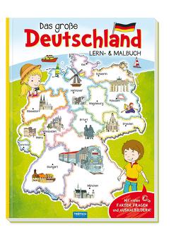 Trötsch Malbuch Mein großes Deutschland Lern und Malbuch von Trötsch Verlag GmbH & Co. KG