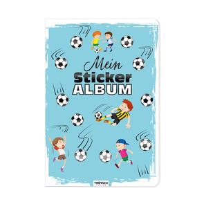 Trötsch Mein Stickeralbum Fußball Stickerbuch von Trötsch Verlag GmbH & Co. KG