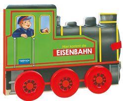 Trötsch Pappenbuch Hier kommt die Eisenbahn von Trötsch Verlag