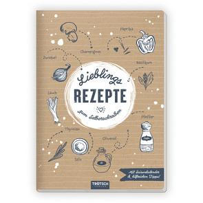 Trötsch Rezeptbuch Lieblingsrezepte zum Selberschreiben von Trötsch Verlag GmbH & Co. KG