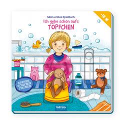 Trötsch Spielbuch Ich gehe schon aufs Töpfchen von Trötsch Verlag GmbH & Co. KG