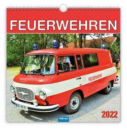 Trötsch Technikkalender Kalender Feuerwehren 2022 von Kunkel,  Ralf-Christian