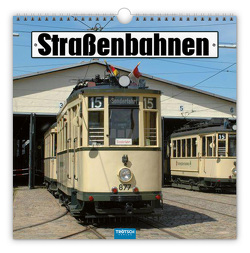 Trötsch Technikkalender Kalender Straßenbahnen 2022 von Welkerling,  Jan