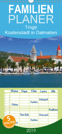 Trogir – Küstenstadt in Dalmatien – Familienplaner hoch (Wandkalender 2019 , 21 cm x 45 cm, hoch) von LianeM