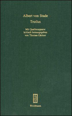 Troilus von Gaertner,  Thomas, Stade,  Albert von