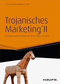 Trojanisches Marketing von Anlanger,  Roman, Engel,  Wolfgang A.
