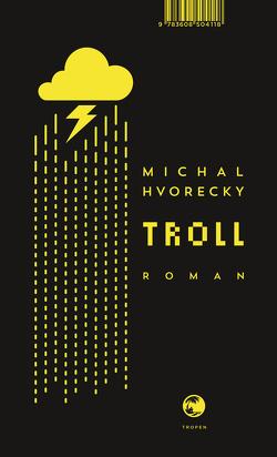 Troll von Hvorecky,  Michal, Kraetsch,  Mirko