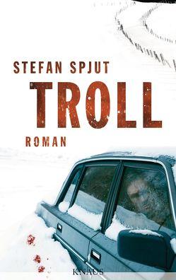 Troll von Hildebrandt,  Christel, Spjut,  Stefan