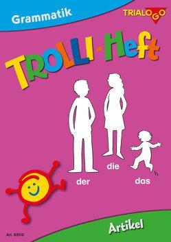 TROLLI-HEFT Artikel von Ann,  Rotmann, Thomas,  Joekel, Tobias,  Bücklein