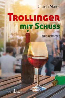 Trollinger mit Schuss von Maier,  Ulrich