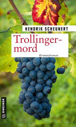 Trollingermord von Scheunert,  Hendrik