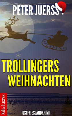 Trollingers Weihnachten von Jürß,  Peter
