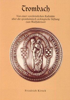 Trombach von Kirsch,  Friedrich