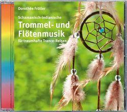 Trommel- und Flötenmusik von Fröller,  Dorothée