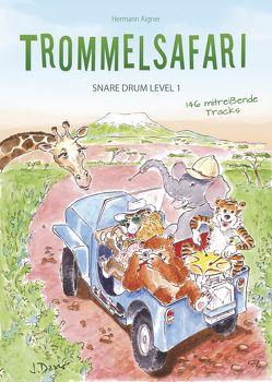 Trommelsafari Snare Drum Level 1 von Aigner,  Hermann