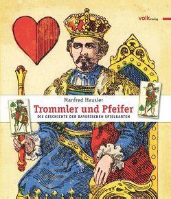 Trommler und Pfeifer von Hausler,  Manfred