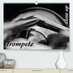 Trompete – Close up (Premium, hochwertiger DIN A2 Wandkalender 2021, Kunstdruck in Hochglanz) von Drafz,  Silvia