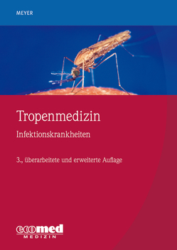 Tropenmedizin von Meyer,  Christian G.