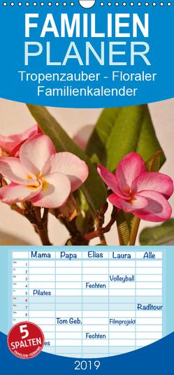 Tropenzauber – Familienplaner hoch (Wandkalender 2019 , 21 cm x 45 cm, hoch) von Schneider,  Rosina