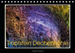 Tropfstein Dechenhöhle (Tischkalender 2019 DIN A5 quer) von Adams foto-you.de,  Heribert