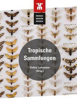 Tropische Sammlungen von Überseemuseum Bremen