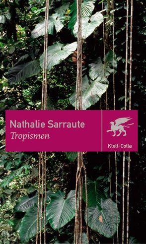 Tropismen von Hölzer,  Max, Sarraute,  Nathalie