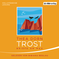 Trost von Beglau,  Bibiana, Dorn,  Thea