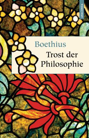 Trost der Philosophie von Boethius, Gothein,  Eberhard
