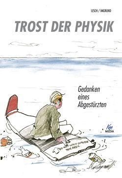 Trost der Physik von Imgrund,  Maximilian, Lesch,  Harald