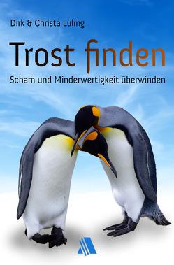 Trost finden von Lüling,  Christa, Lüling,  Dirk