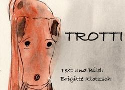 Trotti von Klotzsch,  Brigitte