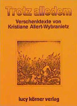 Trotz alledem von Allert-Wybranietz,  Kristiane, Joshua,  Swami P, Körner,  Heinz, Pritam,  Swami
