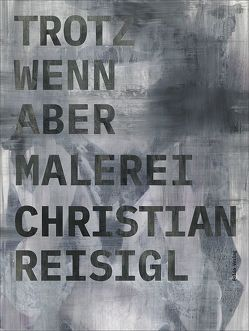 Trotz wenn aber Malerei von Klammer,  Markus, Reisigl,  Christian