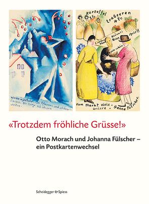 Trotzdem fröhliche Grüsse! von Bieder,  Patricia, Stüdeli,  Hugo