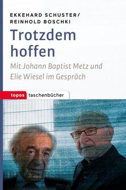 Trotzdem hoffen von Boschki,  Reinhold, Schuster,  Ekkehard