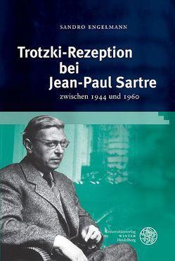 Trotzki-Rezeption bei Jean-Paul Sartre von Engelmann,  Sandro