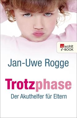 Trotzphase von Rogge,  Jan-Uwe