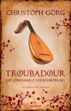 Troubadour von Görg,  Christoph