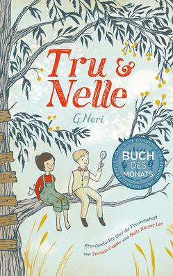 Tru & Nelle von Bieker,  Sylvia, Neri,  G, Zeltner,  Henriette