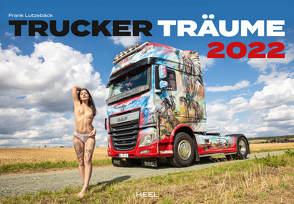 Trucker-Träume 2022 von Lutzebäck,  Frank
