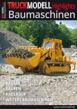 TRUCKmodell- Highlights Baumaschinen