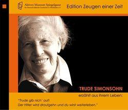 Trude Simonsohn erzählt aus ihrem Leben von Bernstein,  Costa, Diedrich,  Gabriele, Simonsohn,  Trude