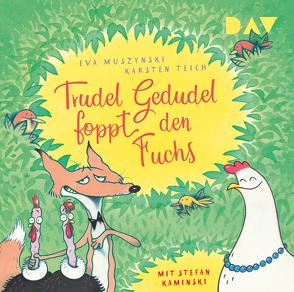 Trudel Gedudel foppt den Fuchs (Teil 2) von Kaminski,  Stefan, Maas,  Doreen, Muszynski,  Eva, Teich,  Karsten