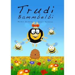 Trudi Bammbelbi von Bachmann,  Dennis, Gerhards,  Markus