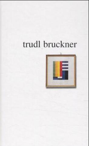 Trudl Bruckner von Monteil,  Annemarie