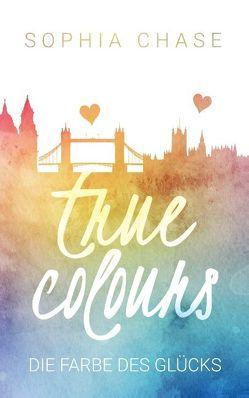 True Colours von Chase,  Sophia