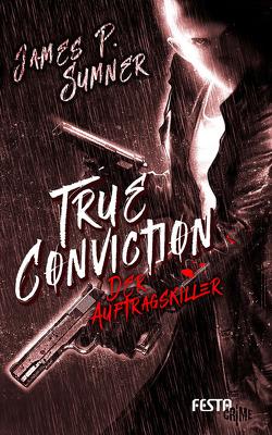 True Conviction – Der Auftragskiller von Sumner,  James P.