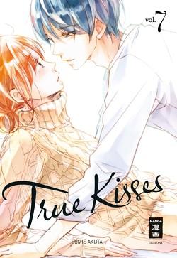 True Kisses 07 von Akuta,  Fumie, Peter,  Claudia