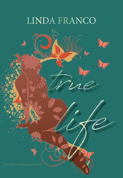 True life von Franco,  Linda